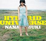HYBRID UNIVERSE / 水樹奈々